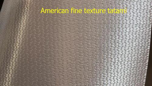 American fine texture tatami